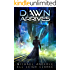 Dawn Arrives (The Second Dark Ages Book 4)