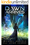 Dawn Arrives (The Second Dark Ages Book 4) (English Edition)