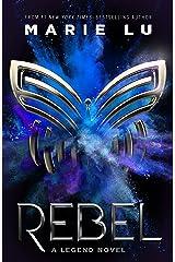 Rebel: A Legend Novel Hardcover