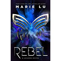 Rebel: A Legend Novel