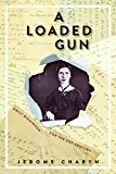A Loaded Gun: Emily Dickinson for the 21st Century