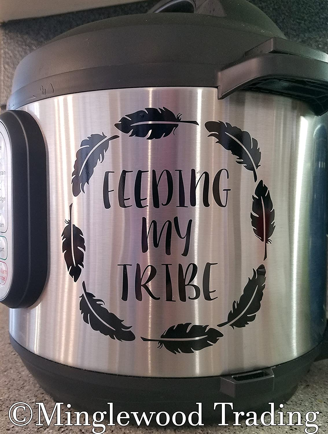 "Feeding My Tribe 5.5"" x 5.5"" Vinyl Decal Sticker for Instant Pot - Feathers - 20 Color Options - Black"