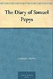 The Diary of Samuel Pepys (English Edition)