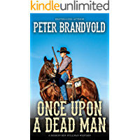 Once Upon a Dead Man (A Sheriff Ben Stillman Western)