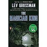 The Magician King: A Novel (Magicians Trilogy)