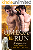 An Omega on the Run: A Wulfbrin Novel