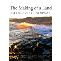 The Making of a Land: The Geology of Norway