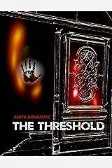 The Threshold Kindle Edition
