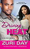 Driving Heat (The Blue-Collar Lover Series Book 1)