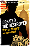 Created, The Destroyer: Number 1 in Series