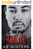 Heavenly Hacked (Reckless Bastards MC Book 5)