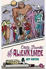 Erste Stunde Alienkunde (German Edition) Kindle Edition