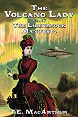 The Volcano Lady: Vol. 4 - The Lidenbrock Manifesto Kindle Edition
