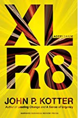 Accelerate: Building Strategic Agility for a Faster-Moving World Kindle Edition