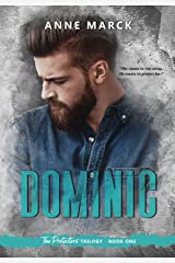 Dominic: The Protectors Trilogy - Book one (English Edition) eBook Kindle