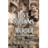 Love, Dreams and Murder: Three Tales of the Oklahoma Land Run