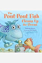 The Pout-Pout Fish Cleans Up the Ocean (A Pout-Pout Fish Adventure Book 4) Kindle Edition