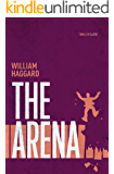 The Arena: A classic espionage thriller (Colonel Russell series Book 3)