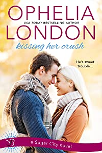 Kissing Her Crush (Sugar City Book 2)