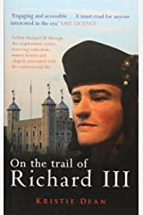 On the Trail of Richard III Paperback