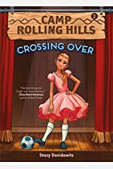 Camp Rolling Hills: Book Two: Crossing Over Kindle Edition