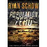 Population Zero: Book 3: A Post-Apocalyptic Cyber Thriller (The Population Zero Trilogy)