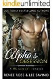Alpha's Obsession: An MC Werewolf Romance (Bad Boy Alphas Book 5)