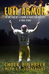 Full Armor: A True Story of Courage Kindle Edition