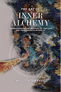 The path of alchemy energetic healing the world of natural magic the art of inner alchemy understanding the purpose of this life and your growth within fandeluxe Choice Image