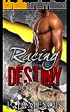Racing Destiny: (Paranormal Shifter Romance) (Dirt Track Dogs Book 5)
