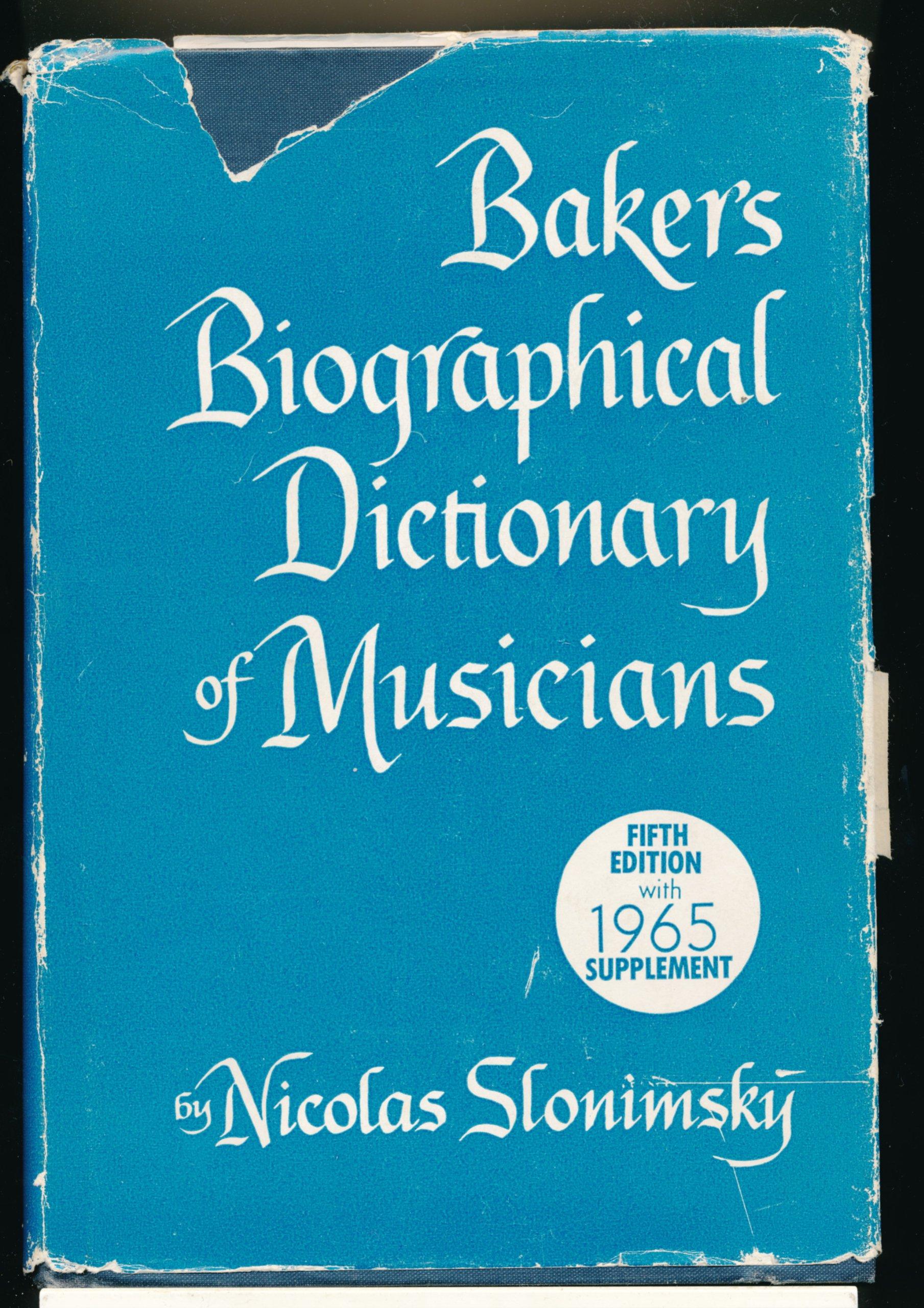 Baker's Biographical Dictionary of Musicians 1965 Supplement: Nicolas  Slonimsky: Amazon.com: Books