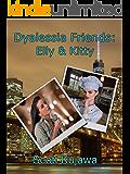 Dyalessia Friends: Elly & Kitty (Dyalessia Friends Book 1)