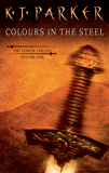 Colours in the Steel (Fencer Trilogy Book 1)