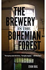 The Brewery in the Bohemian Forest Kindle Edition