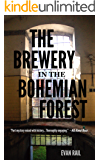 The Brewery in the Bohemian Forest