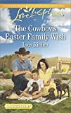 The Cowboy's Easter Family Wish (Wranglers Ranch)
