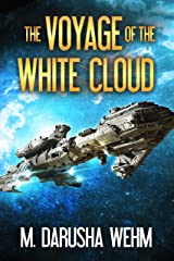 The Voyage of the White Cloud Kindle Edition