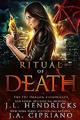 A Ritual of Death: An FBI Dragon Shifter Adventure (The FBI Dragon Chronicles Book 2) Kindle Edition