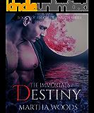 The Immortal's Destiny (Calder Witch Series Book 7)
