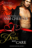 Devil May Care (Holidays Are Hell Book 2)