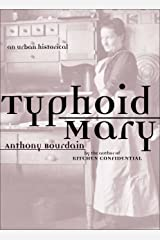 Typhoid Mary: An Urban Historical Kindle Edition