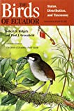 The Birds of Ecuador, Vol. 1: Status, Distribution, and Taxonomy