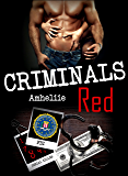Criminals Red (French Edition)