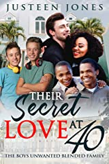 Their Secret Love At 40 (BWWM, Billionaire, Bullying, Sneaking Around, Mixed Families, Surprise Love Romance) Kindle Edition