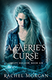 A Faerie's Curse (Creepy Hollow Book 6)