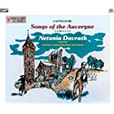 カントルーブ : オーヴェルニュの歌 (全5集) (Canteloube : Songs of the Auvergne (complete) / Netania Davrath (soprano) | Orchestra conducted by Pierre de la Roche) [2XRCD] [日本語帯・解説・対訳付]