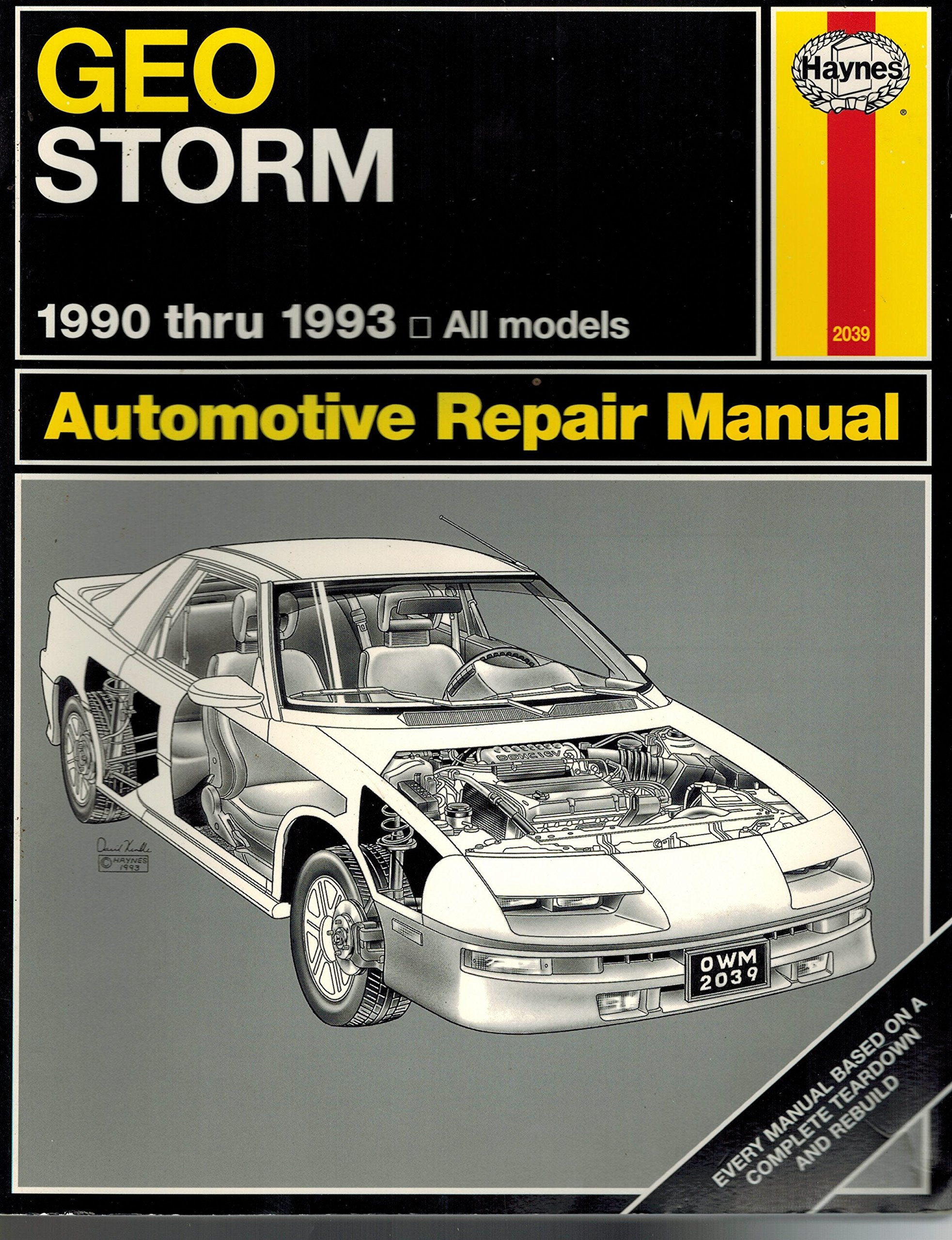 Geo Storm Automotive Repair Manual, 1990 Through 1993 All Models: Robert /  Haynes, John Maddox: Amazon.com: Books