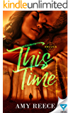 This Time (The DeLuca Family Book 4)