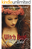 Witch Hunt: Of the Blood (The Witch Hunt Series Book 2)