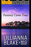 Fantasy Come True: A Sweet Romance (The Magic of Love Isle Book 2)